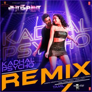 Kadhal Psycho - Groovedev Remix