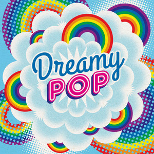 Dreamy Pop