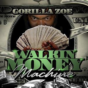 Walkin Money Machine