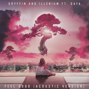 Feel Good (feat. Daya) [Acoustic]