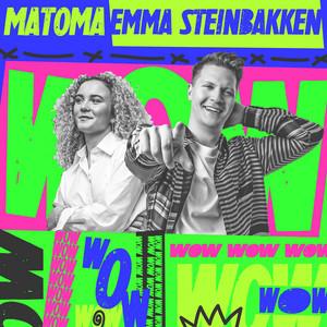 WOW (with Emma Steinbakken)