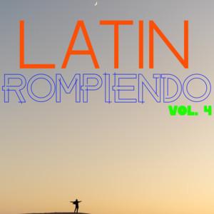 Latin Rompiendo Vol. 4