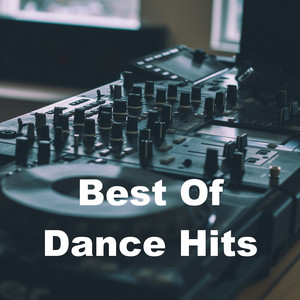 Best Of Dance Hits by Various Artists