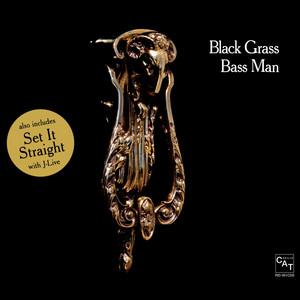 Black Grass – set it straight (Acapella)
