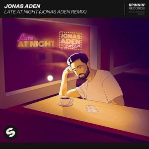 Late At Night (Jonas Aden Remix)