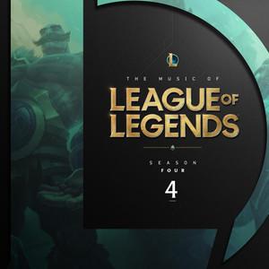 The Music of League of Legends: Season 4 (Original Game Soundtrack)