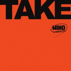 TAKE - MINO