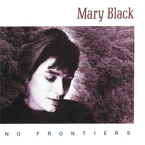 No Frontiers by Mary Black