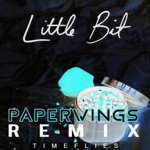 Little Bit (Paperwings Remix)