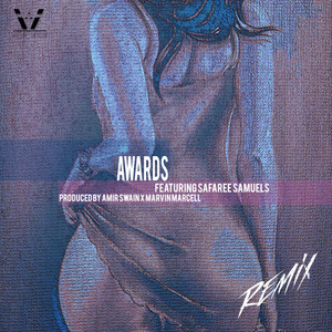 Awards (Freak Remix) [feat. Safaree Samuels]