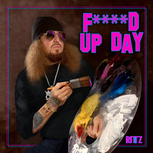 Fucked up Day