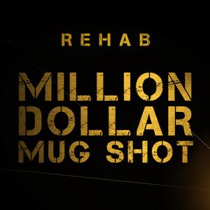 Million Dollar Mug Shot