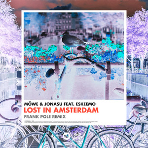 Lost In Amsterdam (feat. Eskeemo) [Frank Pole Remix]