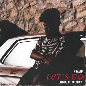 Let's Go (Remix) (feat. GoldLink)