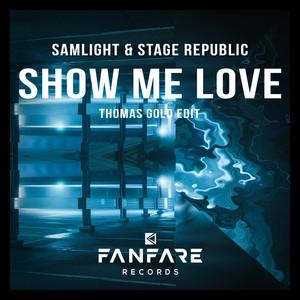 Show Me Love (Thomas Gold Edit)