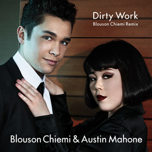 Dirty Work (Blouson Chiemi Remix)