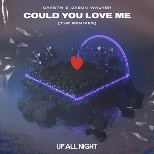 Could You Love Me (The Remixes)