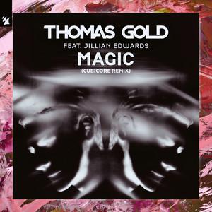 Magic (feat. Jillian Edwards) [Cubicore Remix]