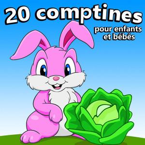 20 Comptines pour enfants et bébés - Comptines