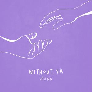 Without Ya