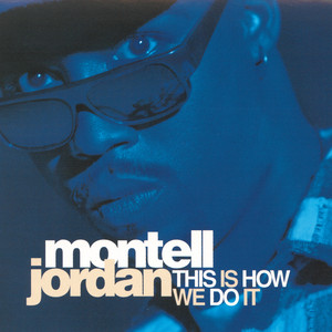 Montell jordan – This Is How We Do It (Studio Acapella)