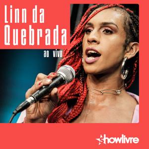 Linn da Quebrada no Estúdio Showlivre (Ao Vivo)