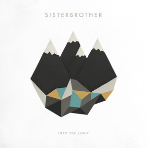 Into the Light - Sisterbrother