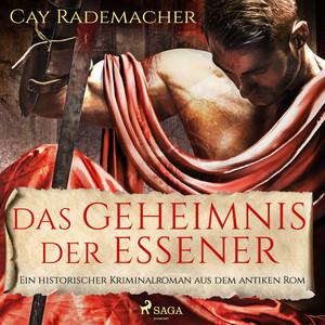 Das Geheimnis der Essener (Ein historischer Kriminalroman aus dem antiken Rom)