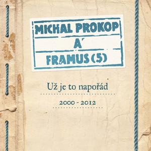 Michal Prokop - Už Je To Napořád 2000-2012