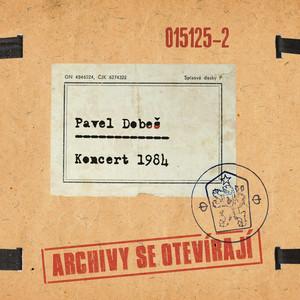 Pavel Dobeš - Koncert 1984 [Live]