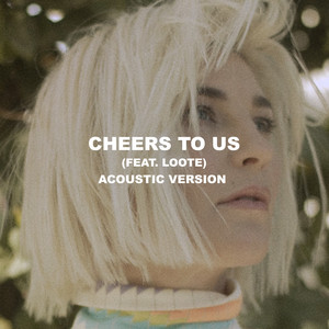 Cheers To Us (Acoustic)