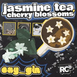 jasmine tea, cherry blossoms