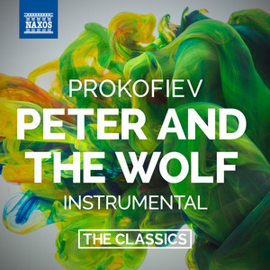 Prokofiev: Peter and the Wolf, Op. 67 (Without Narration) Audiobook