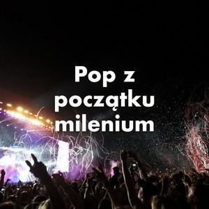 Pop z początku milenium