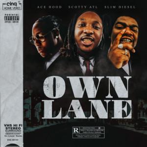 Own Lane (feat. Slim Diesel)