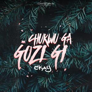 Chukwu Ga Gozi Gi