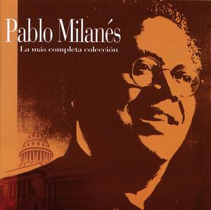 La Mas Completa Coleccion - Pablo Milanés