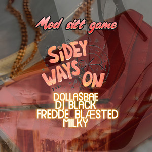 Med Sitt Game (Sidey Ways on 2021)