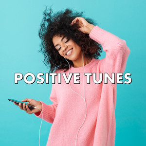 Positive Tunes