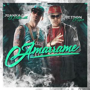 Amarrame (feat. Juanka El Problematik)