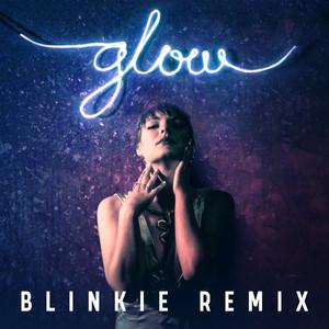 Glow (Blinkie Remix)