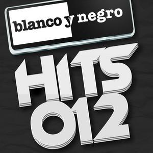Blanco y Negro Hits 2012