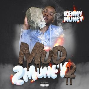 Mud 2 Muney 2