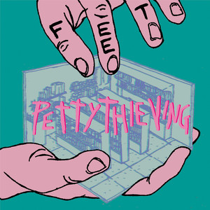 Petty Thieving (2017)