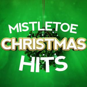 Mistletoe Christmas Hits album