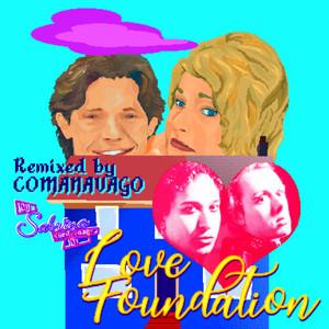 Love Foundation (Comanavago XTC Remix)