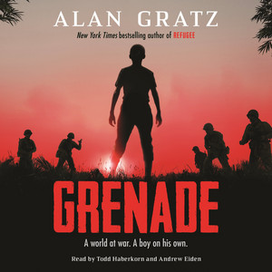 Grenade - A world at war. A boy on his own. (Unabridged) Audiobook