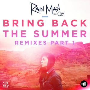 Bring Back the Summer (Remixes Part 1)
