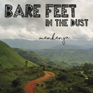 Bare Feet in the Dust album