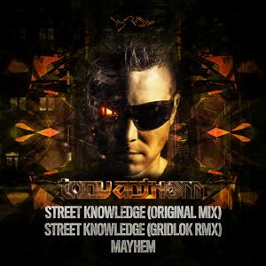Street Knowledge/Mayhem
